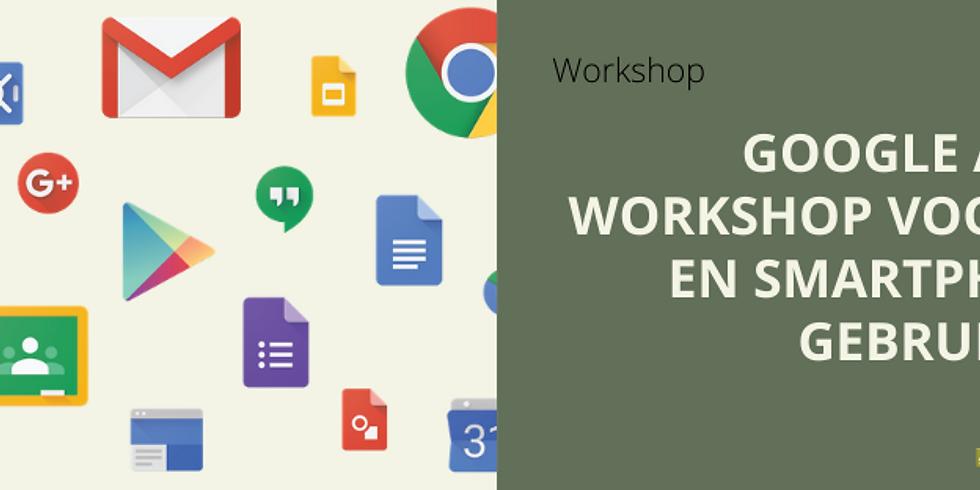 Google Apps: workshop voor PC en smartphone gebruikers