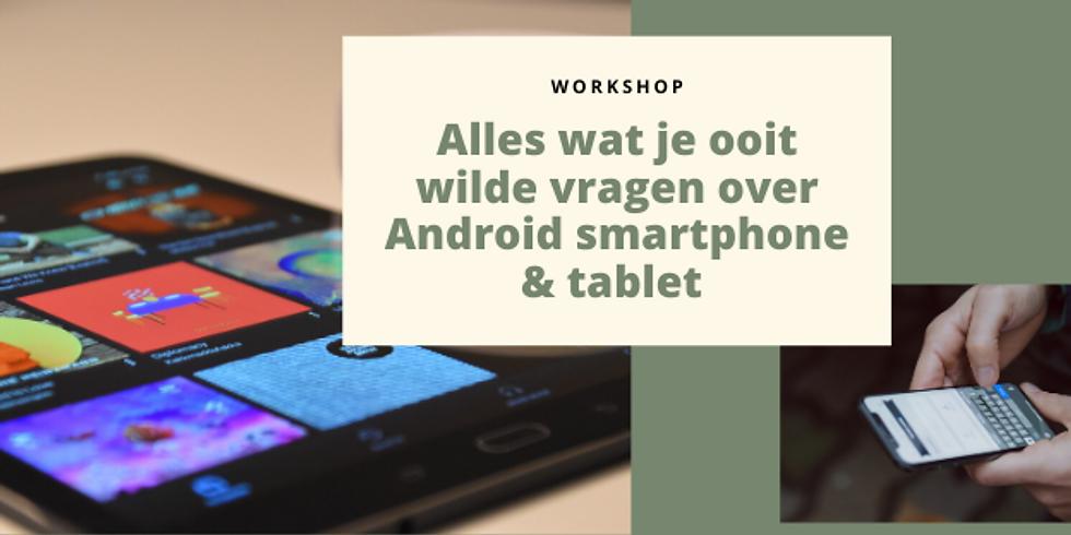 Al wat je ooit wilde weten over Android smartphone & tablet