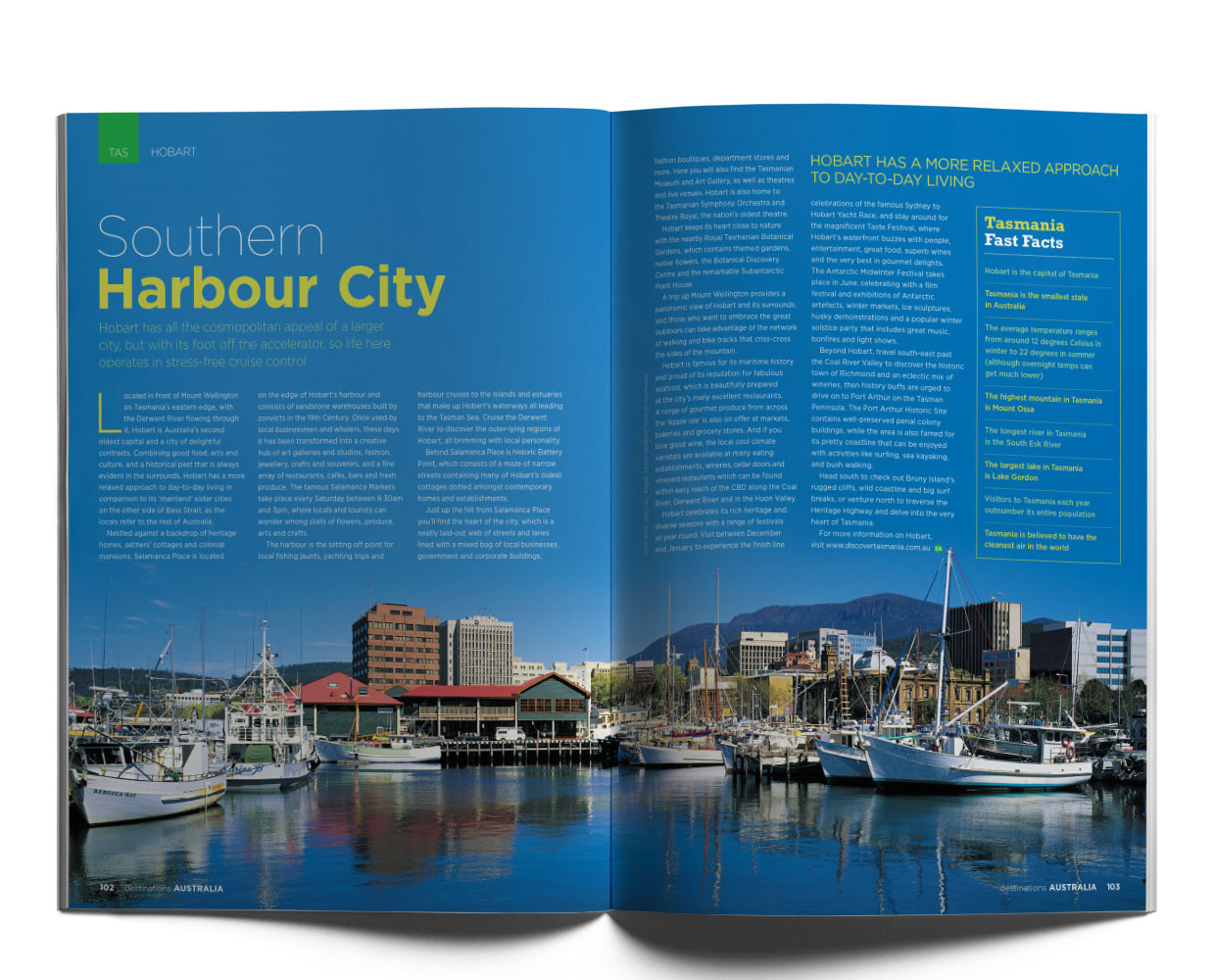 Hobart, Tasmania opener for the Destinations tourism magazine.