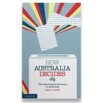 How Australia Decides.
