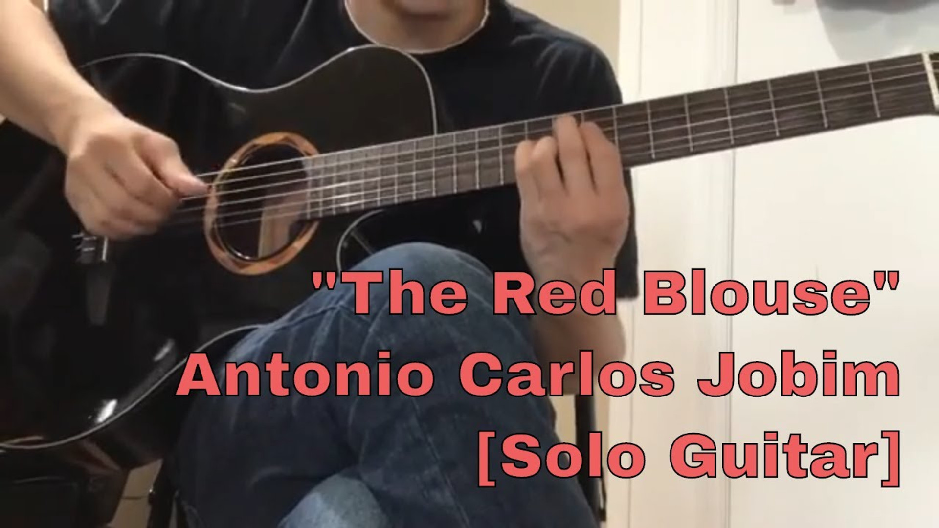 """""""The Red Blouse"""" Solo Guitar"""