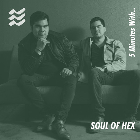 5 Minutes With... SOUL OF HEX