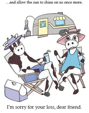 Cow Line - Camper Condolences