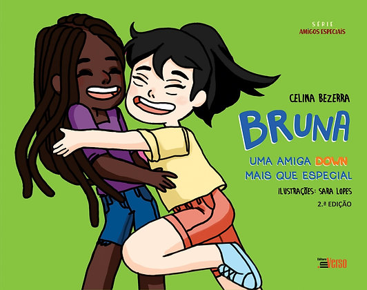 Bruna - Uma amiga Down mais que especial