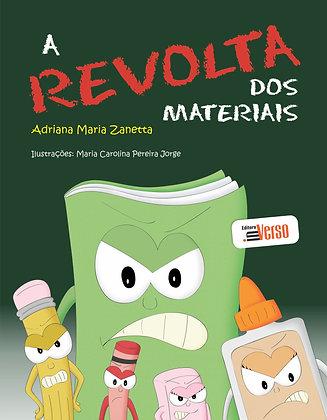 A Revolta dos Materiais
