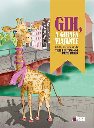 Gih, a girafa viajante - Gih, the traveling giraffe