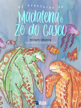 As aventuras de Madalena e Zé do Casco