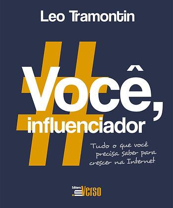 Você, influenciador