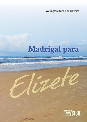 Madrigal para Elizete