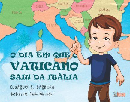 O Dia em que o Vaticano Saiu da Itália _ infantil