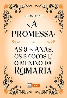 A promessa: as 3 anas, os 2 cocos e o menino da romaria
