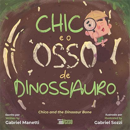 Chico e o Osso de Dinossauro
