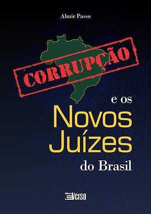 Corrupção e os Novos Juizes do Brasil