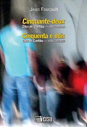 Cinquenta e dois - Clics de Curitiba