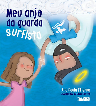 Meu anjo da guarda Surfista - My surfer guardian angel
