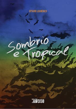 Sombrio e Tropical