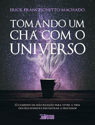 Tomando um chá com o universo