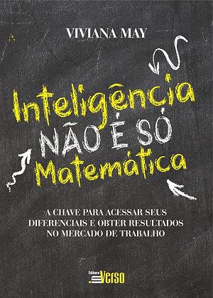 Inteligência não é só matemática