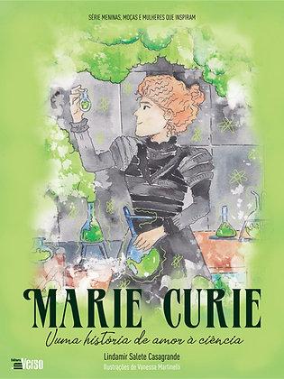 Marie Curie: uma história de amor à ciência