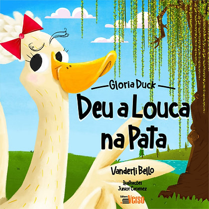 Glória Duck: Deu a Louca na Pata