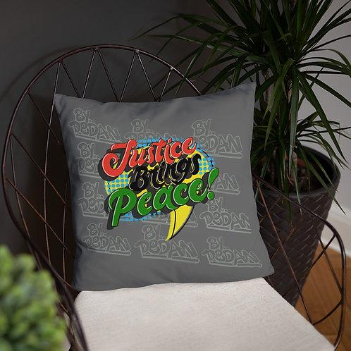 Justice Brings Peace Pillow