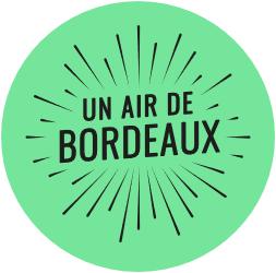 """Bordeaux, """"Avec un grand Air"""" !"""