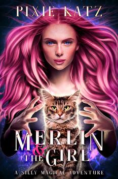 Cover_Merlin & the Girl - PIXIE KATZ-FIN