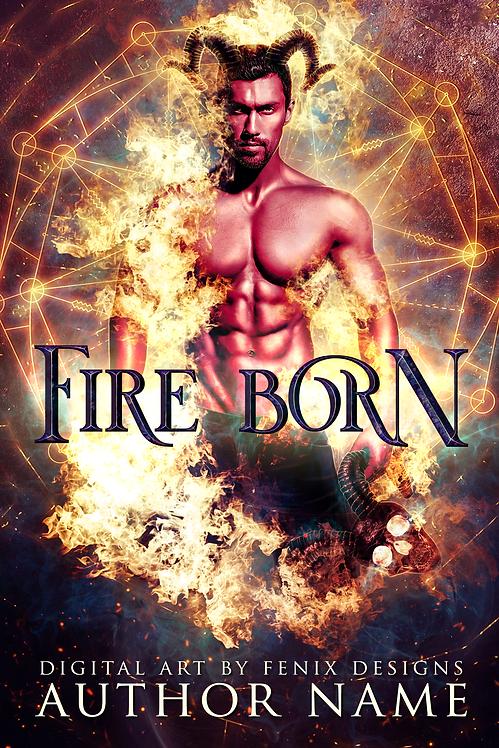 Fire Born Premade