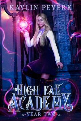 High Fae Academy - 2 - Kaylin Peyerk - 9