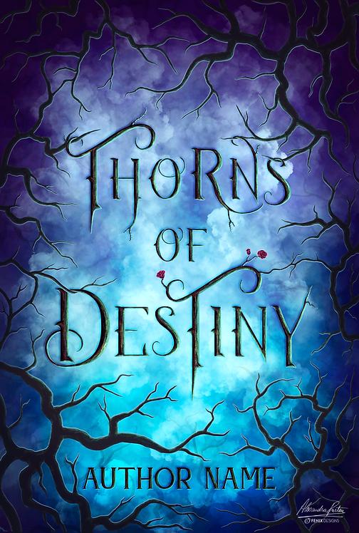 Thorns of Destiny