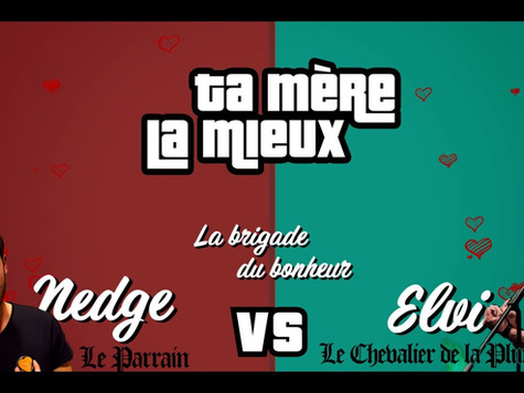 Elvi VS. Nedge - Battle de compliments à Ta mère la mieux #1