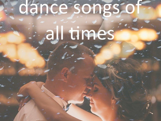 The best First Dance songs of all times