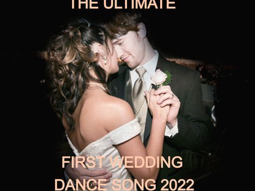 Number One First Dance Song 2022
