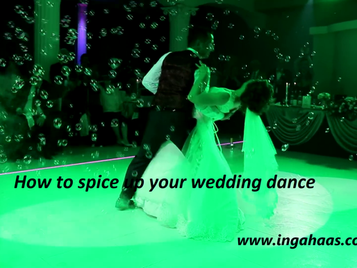 How to spice up your Wedding Dance!
