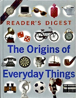 The Origins of Everyday Things