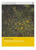 Herbaceous by Paul Evans