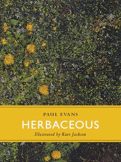 Herbaceous by Paul Evans, published by Little Toller Books, hardback.