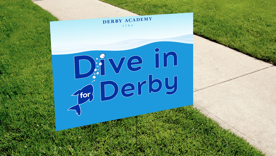 Dive in for Derby lawn sign