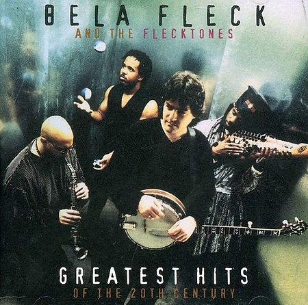 Bela Fleck & The Flecktones - Greatest H