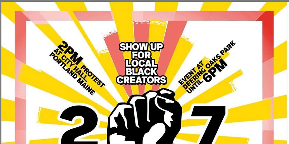 SHOW UP FOR LOCAL BLACK CREATORS - Portland, Maine!