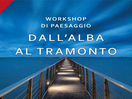 Workshop - dall'alba al tramonto 2° Edizione