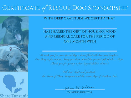 "Gift Certificate: ""Sponsoring A Rescue Dog For One Month"""