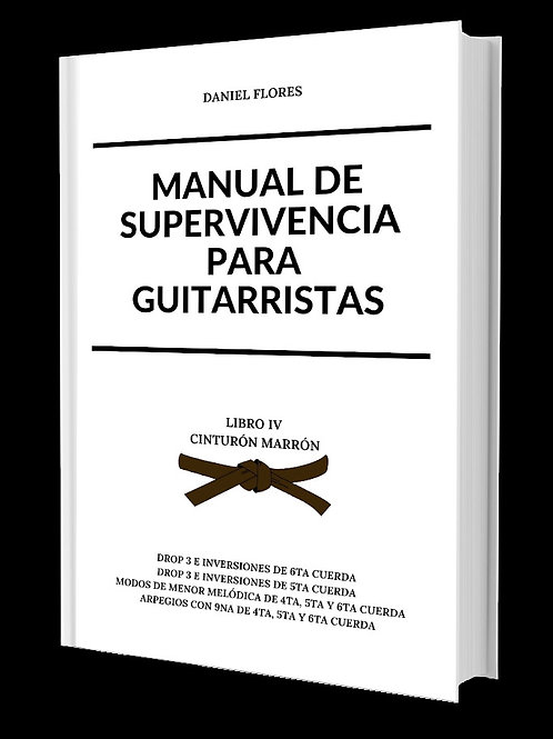 Manual  de Supervivencia Para Guitarristas - Libro IV (Cinturón Marrón).pdf