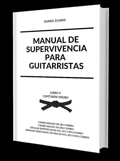 Manual  de Supervivencia Para Guitarristas - Libro V (Cinturón Negro).pdf