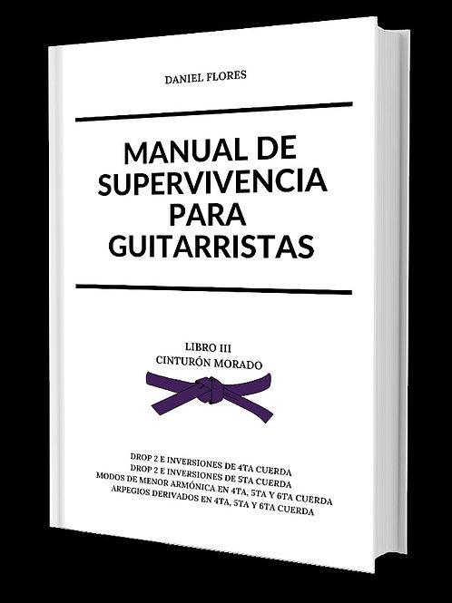 Manual  de Supervivencia Para Guitarristas - Libro III (Cinturón Morado).pdf