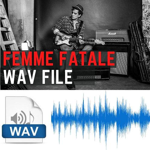 FEMME FATALE - WAV FILE