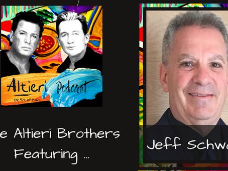 EP 8 - The Altieri Brothers Featuring Jeff Schwartz