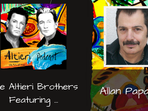 EP 4 - The Altieri Brothers Featuring Allan Papaleo