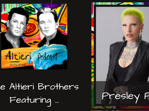 EP 6 - The Altieri Brothers Featuring Presley Poe