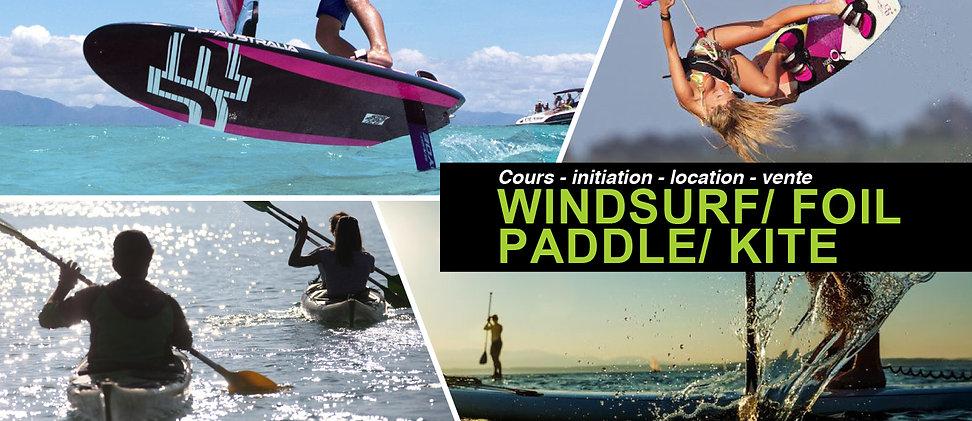 windsurf,foil,paddle,kitesurf, cours et location
